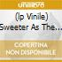 (LP VINILE) SWEETER AS THE YEARS