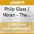 Philip Glass / Moran - The Juniper Tree