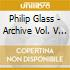 Philip Glass - Archive Vol. V - The Secret Agent