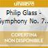 Philip Glass - Symphony No. 7 - Toltec