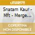 Kaur Snatam - Mft - Merge & Flow