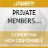PRIVATE MEMBERS CLUB/GUEST LIST/Ltd.