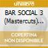 BAR SOCIAL 3 (Mastercuts) 2CD