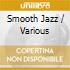 Various - Smooth Jazz