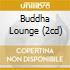 BUDDHA LOUNGE (2CD)