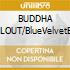 BUDDHA CHILLOUT/BlueVelvetBox 2CD