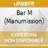 BAR M MANUMISSION'S by Dj Lucci