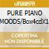 PURE PIANO MOODS/Box4cdX1