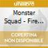 Monster Squad - Fire The Faith