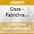 Fabriclive 38: Craze