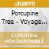 Porcupine Tree - Voyage 34 - New Edition