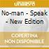 No-man - Speak - New Edition