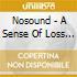A sense of loss cd+dvd 09