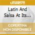 Various - Latin And Salsa At Its Best