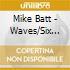 Mike Batt - Waves/Six Days In Berlin