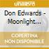 Don Edwards - Moonlight And Skies