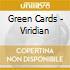 Green Cards - Viridian