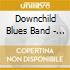 Downchild Blues Band - I Need A Hat