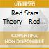Red Stars Theory - Red Stars Theory