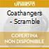 Coathangers - Scramble