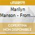 Marilyn Manson - From Obscenity 2 Purgatory