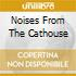 NOISES FROM THE CATHOUSE