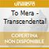 CD - TO-MERA - TRASCENDENTAL