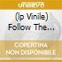 (LP VINILE) FOLLOW THE REAPER