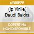 (LP VINILE) DAUDI BALDRS