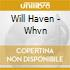 CD - WILL HAVEN - WHYM