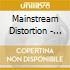 Mainstream Distortion - Bully