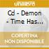CD - DEMON - TIME HAS COME - THE BEST OF DEMON