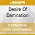DESIRE OF DAMNATION