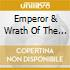 EMPEROR & WRATH OF THE TYRANT
