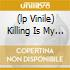 (LP VINILE) KILLING IS MY BUSINESS