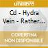CD - HYDRA VEIN           - RATHER DEATH THAN/AFTER THE DREAM
