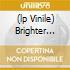 (LP VINILE) BRIGHTER THAN A 1000 SUNS