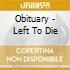 LEFT TO DIE  (EP 5 TRACKS)