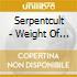 Serpentcult - Weight Of Light