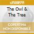 THE OWL & THE TREE
