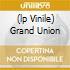 (LP VINILE) GRAND UNION