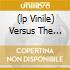 (LP VINILE) VERSUS THE WORLD