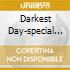 DARKEST DAY-SPECIAL ED.