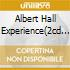 ALBERT HALL EXPERIENCE(2CD SET)