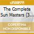 THE COMPLETE SUN MASTERS (3 CD BOX SET)