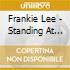 Frankie Lee - Standing At Crossroads