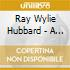 Ray Wylie Hubbard - A Enlightment B Endarken