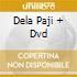 DELA PAJI  + DVD