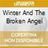 WINTER AND THE BROKEN ANGEL
