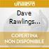 Dave Rawlings Machin - A Friend Of A Friend